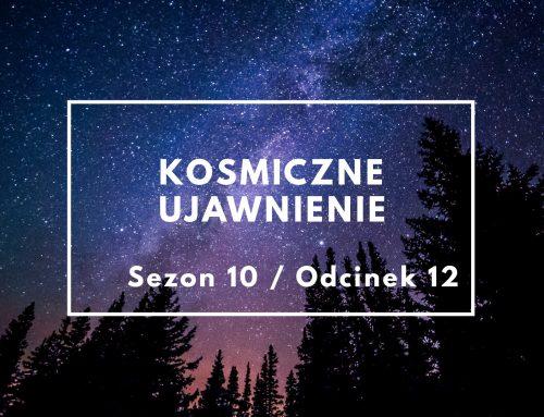 KU: Sezon 10, Odcinek 12 – Skrajne eksperymenty z hybrydami pozaziemskimi – audio