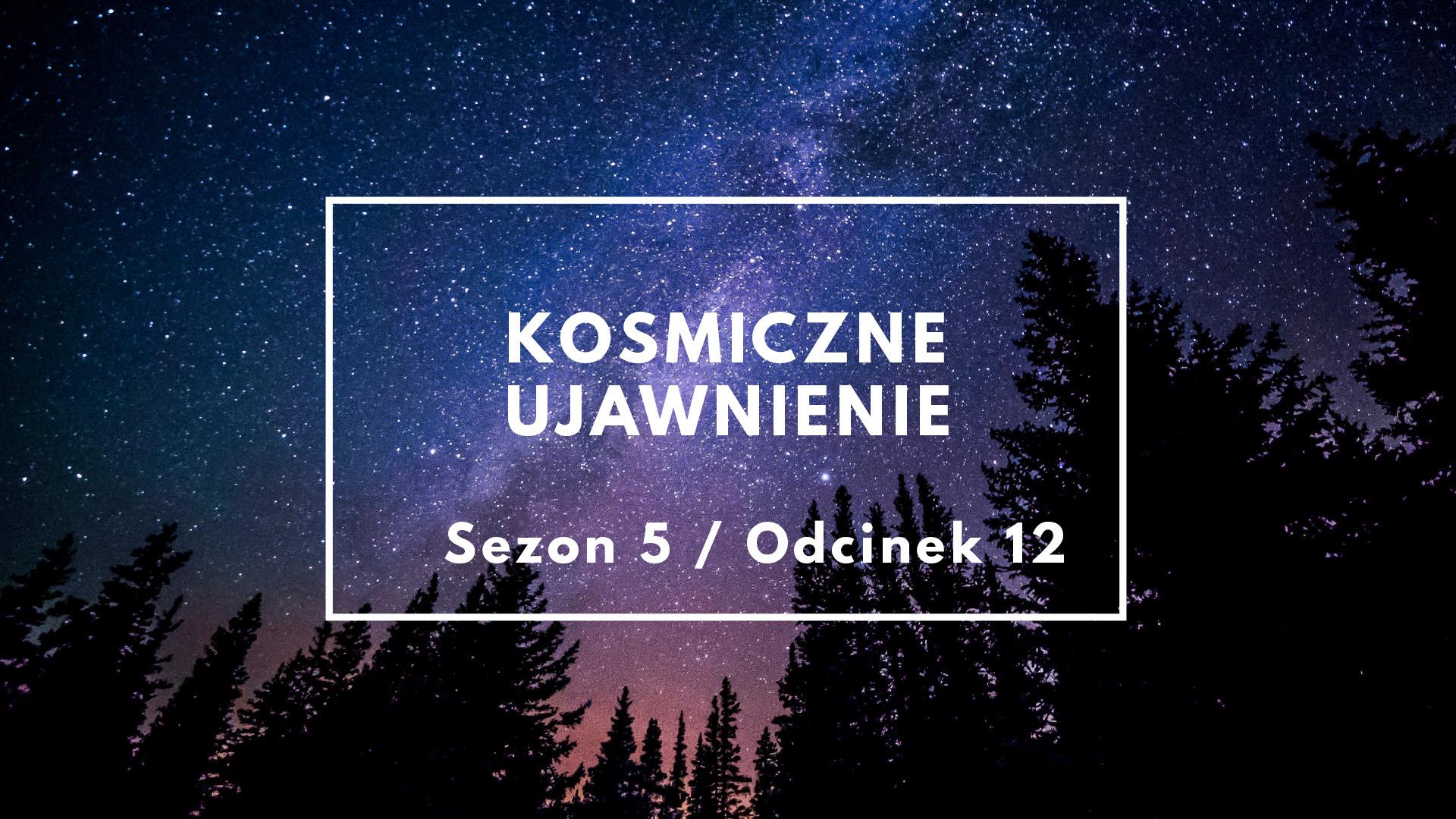 KU: Sezon 5 Odcinek 12 – Zespół Ekspertów TPK z Williamem Tompkinsem