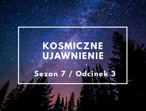 KU: Sezon 07, odcinek 03 – Prawo Jedności i tajne programy kosmiczne – siły zła – audio