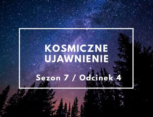 KU: Sezon 07, odcinek 04 – Prawo Jedności – konsekwencje channelingu – audio