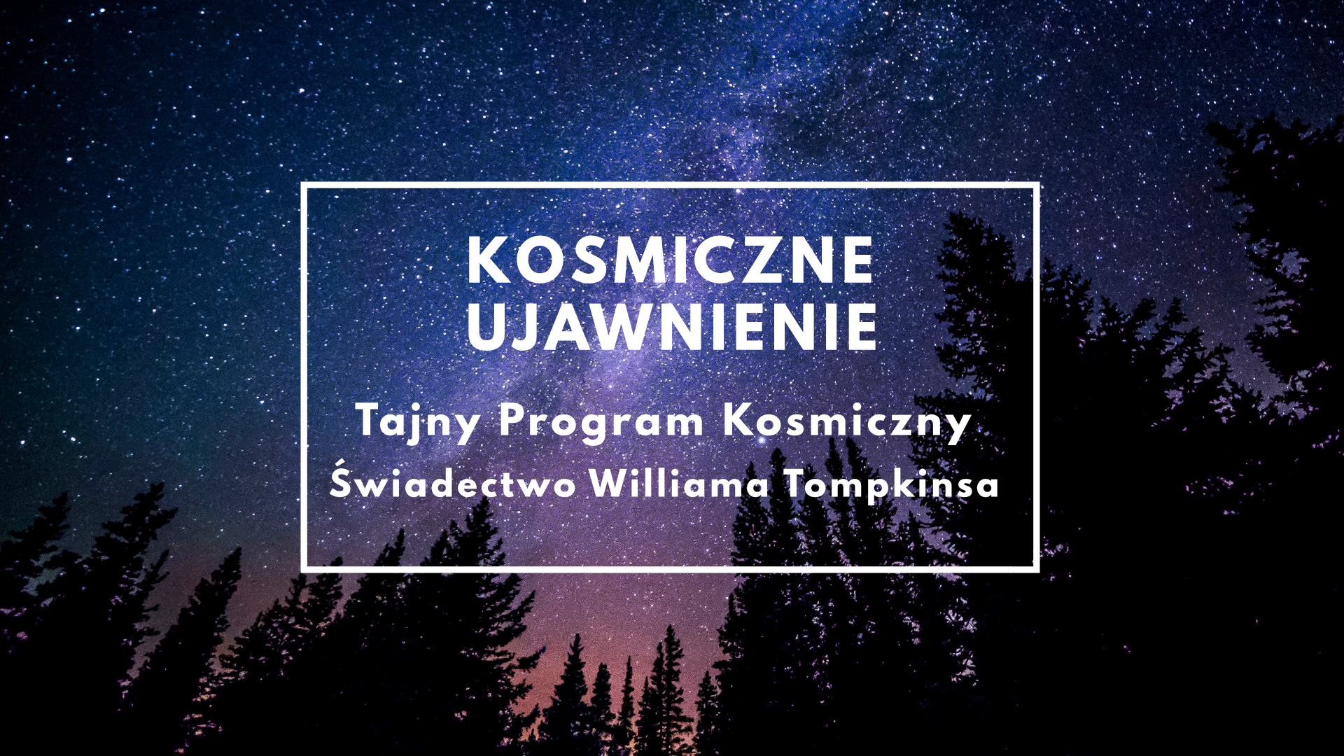 KU: Tajny Program Kosmiczny – Świadectwo Williama Tompkinsa