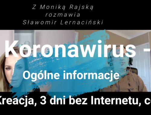Koronawirus – Ogólne informacje – Kreacja, 3 dni bez Internetu