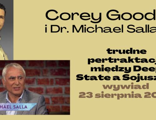Corey Goode w rozmowie z dr. Michaelem Salla – trudne pertraktacje między Deep State a Sojuszem
