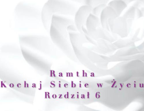 Ramtha – Kochaj Siebie w Życiu ( Część 1 Rozdział 6) – audiobook pl