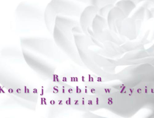 Ramtha – Kochaj Siebie w Życiu ( Część 2 ) Rozdział 8 – audiobook pl