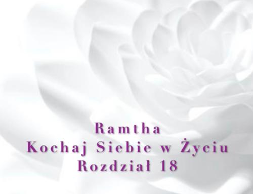 Ramtha – Kochaj Siebie w Życiu ( Część 2 ) Rozdział 18 – audiobook pl