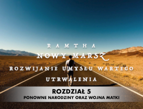 Ramtha – Nowy marsz – rozwijanie umysłu wartego utrwalenia (rozdział 5 ostatni) audiobook PL 🎧